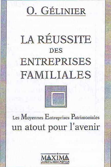 Le livre d'Octave Gélinier : La réussite des entrerises familiales