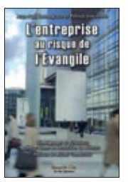 Couverture du livre : L'entreprise au risque de l'Evangile