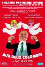 Affiche de théâtre : Aux deux colombes