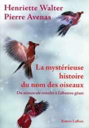 Couverture du livre : La mystérieuse histoire du nom des oiseaux