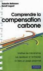 Couverture du livre : Comprendre la compensation carbone