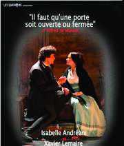 Affiche du théâtre : Il faut qu'une porte soit ouverte ou fermée