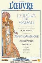 Affiche théatre ; L'opéra de Sarah