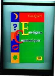 Couverture du livre : Enseigner, Communiquer
