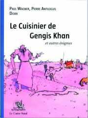 Couverture du livre : Le cuisinier de Gengis Khan