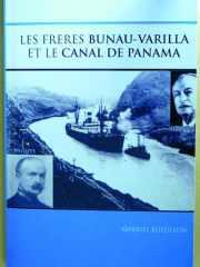 Couverture du livre : Les frères BUNAU-VARILLA et le canal de Panama