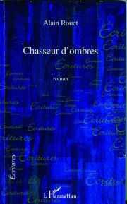 Couverture du livre Chasseur d'ombres
