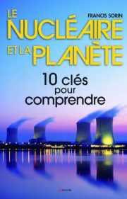 Couverture du livre: Le nucléaire et la planète