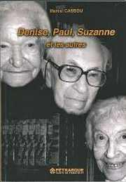 Couveerture du livre : Denise, Paul, Suzanne et les autres