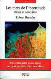 Couverture du livre : Les mers de l'incertitude