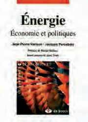 Couverture du livre : Energie, Economie et politiques