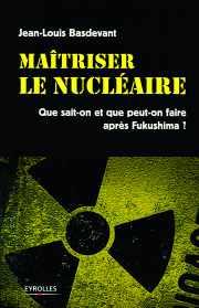 Maîtriser le nucléaire - Couverture