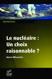 Couverture du livre : Le nucléaire : un choix raisonnable