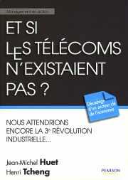 Couverture du livre : Et si les télécoms n'existaient pas