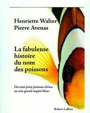 Couverture livre : La fabuleuse histoire du nom des poissons