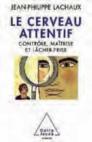 Couverture du livre : Le cerveau attentif