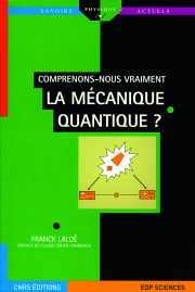 Couverture du livre : Comprenons-nous vraiment la mécanique quantique ?