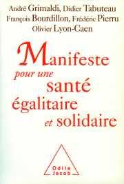 Couverture du livre : Manifeste pour une santé égalitaire et solidaire