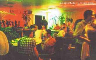 Point Gamma 1998. Un bar à thèmes : la Ti Case créole