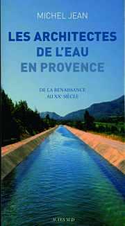 Couverture du livre : Les architectes de l'eau en Provence