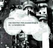 Coffret du CD : Ravel par l'Orchestre philharmonique du Luxembourg dirigé par Emmanuel Krivine