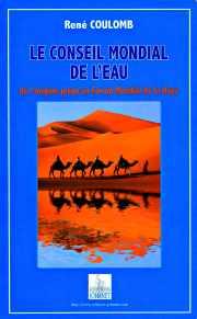 Couverture du livre : Le conseil mondial de l'eau par René Coulomb (51)Tome 2