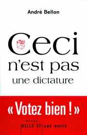 Couverture du livre : CECI N'EST PAS UNE DICTATURE