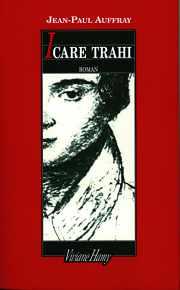 Couverture du livre ICARE TRAHI de jean-Paul AUFFRAY