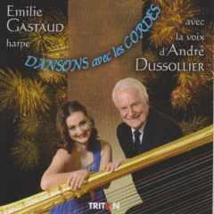 Coffret du CD de la harpiste Emilie GASTAUD avec la voix d'André DUSSOLIER