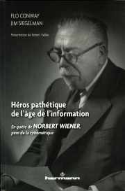 Couverture du livre de Flo Conway et Jim Siegelman Traduction de Nicole Vallée-Lévi, présentation de Robert Vallée (43) sur Norbert Wiener