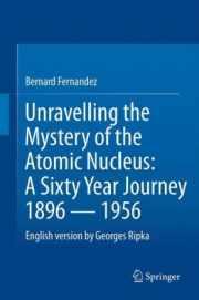 Couverture du livre de Bernard Fernandez (56) : UNRAVELLING THE MYSTERY OF THE ATOMIC NUCLEUS