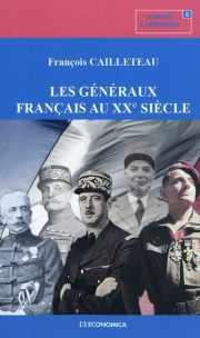 Couverture du livre : Les Généraux français au XXe siècle