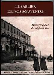 Couverture du livre : Le sablier de nos souvenirs, histoire des taupins d'Alger