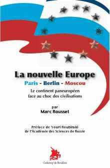 Couverture du livre de Marc ROUSSET : La nouvelle Europe