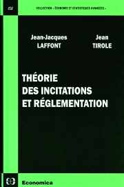 Livre : Théorie des incitations et réglementation par Jean-Jacques LAFFONT et Jean TIROLE