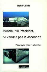 Livre : Monsieur le président, ne vendez pas la Joconde par Henri CONZE
