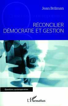 Livre : Réconcilier démocratie et gestion