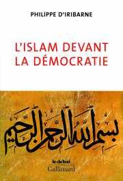 Livre : l'Islam devant la démocratie par Philippe d'IRIBARNE