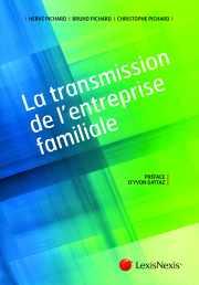 Livre : La transmission de l'entreprise familiale par les frères PICHARD