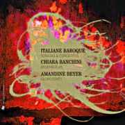 CD : Italiane Baroque par Chiara Banchini et Amandine Beyer