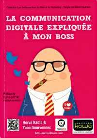 Livre : La communication digitale expliquée à mon boss