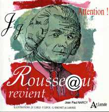 Livre : Attention Rousseau revient de Jean-Paul NARCY (63)