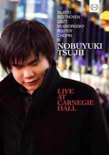 DVD NOBUYUKI TSUJII, PIANO Récital au Carnegie Hall