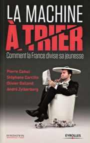 Livre : La machine à trier, comment la France divise sa jeunesse