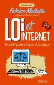 Livre : Loi et Internet par Fabrice MATTATIA (90)