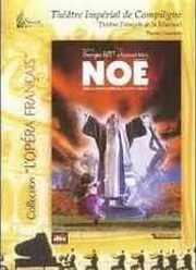 DVD : Opéra de Bizet, Noé dirigé par Emmanuel CALEF (98)