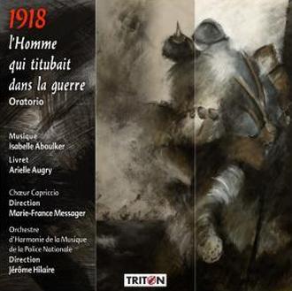 CD : 1918 – L'Homme qui titubait dans la guerre