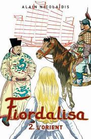 Livre : FIORDALISA - 2. L'ORIENT par Alain Nicolaïdis (62)