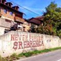 « Never forget Srebrenica. »