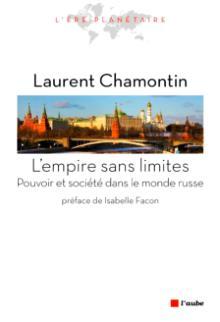 Livre : L'EMPIRE SANS LIMITES par Laurent Chamontin (84)